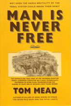 Cover of Man Is Never Free