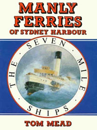 Cover of Manly Ferries of Sydney Harbour